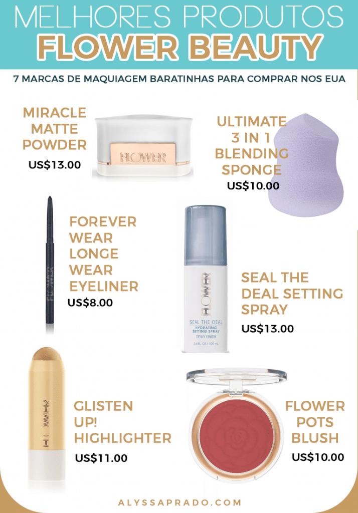 Os melhores produtos da Flower Beauty! Veja outras sugestões de marcas de maquiagem baratinhas para comprar nos Estados Unidos nesse post!