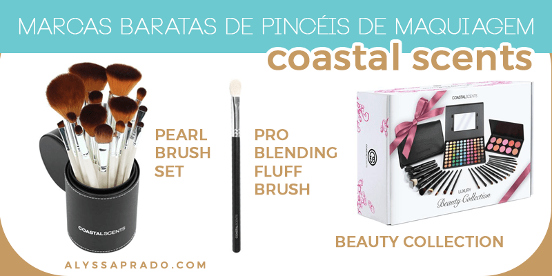 Descubra nesse post 7 marcas baratas de pincéis de maquiagem! Coastal Scents, Real Techniques, wet n wild e mais!