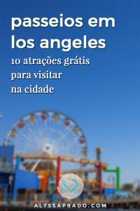 Veja nesse post 10 passeios grátis em Los Angeles