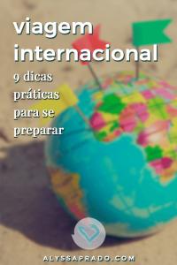 Aprenda a se preparar para uma viagem internacional com 9 dicas práticas! #dicadeviagem #planejamentodeviagem #viagem