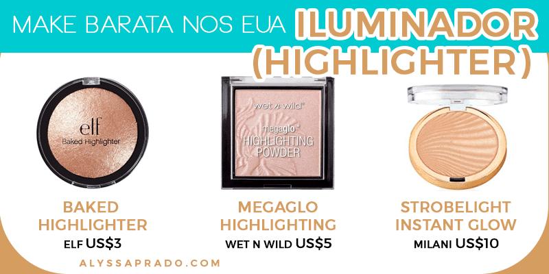 Veja nesse post os melhores iluminadores disponíveis em farmácia para montar seu kit de maquiagem nos Estados Unidos sem gastar muito!