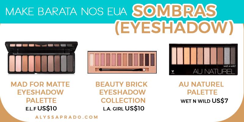 Veja nesse post paletas de sombra baratinhas para montar seu kit de maquiagem nos EUA sem precisar gastar muito!