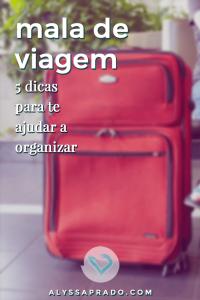 Descubra dicas para montar uma mala de viagem! Veja truques de organização e não tenha mais problemas na hora de fechar a mala!