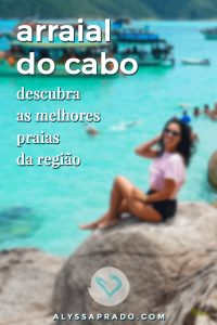 Descubra as melhores praias de Arraial do Cabo nesse post! Pontal do Atalaia, praia do Forno, e muito mais!