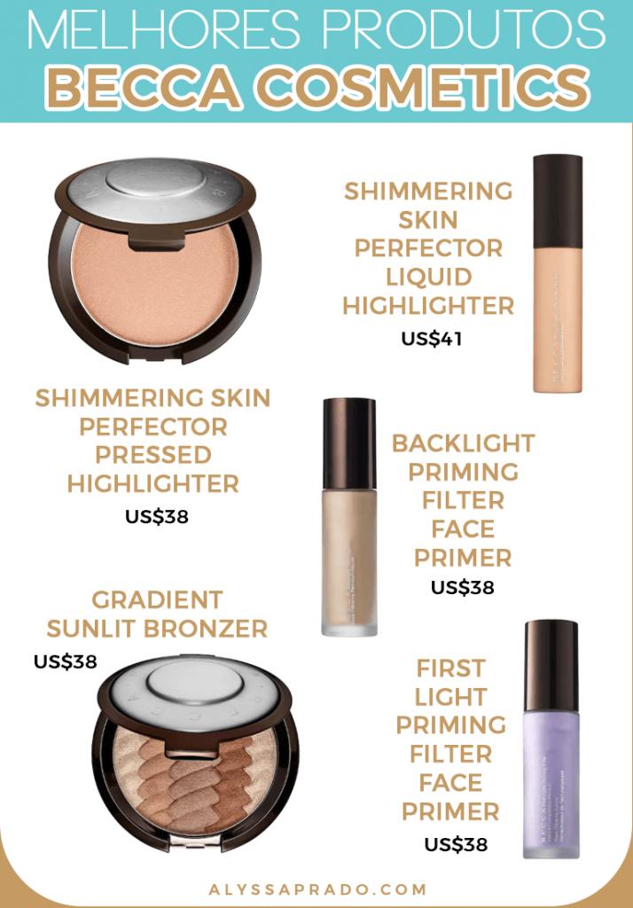 Conheça os melhores produtos da Becca Cosmetics e de outras marcas de maquiagem dos Estados Unidos nesse post!