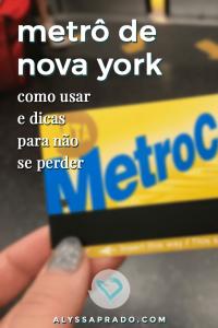 Aprenda como usar o metrô de Nova York nesse post! Dicas de como navegar no metrô e não se perder! #novayork #estadosunidos #viagem