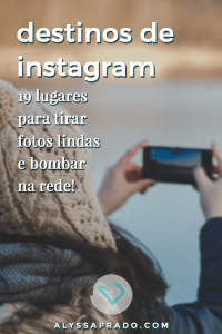 Descubra 19 destinos de viagem para bombar seu Instagram em 2019 nesse post! Destinos nacionais, internacionais e em todas as faixas de preço! #viagem #instagram #dicadeviagem #destinos #instagramdicas