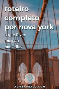 Com dúvidas na hora de montar seu roteiro por Nova York? Então confira esse post com dicas do que fazer em 7 ou mais dias na cidade que nunca dorme! #novayork #newyork #estadosunidos #viagem #roteiro #timessquare