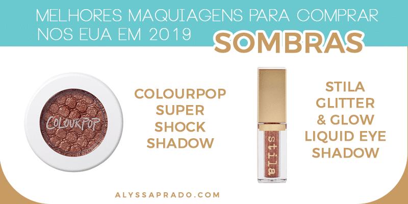 Melhores sombras para comprar na sua viagem para os EUA! Descubra as Melhores Maquiagens para comprar nos Estados Unidos em 2019 nesse post! Dicas de base, corretivos, paletas, delineador, rímel, pincéis e mais!