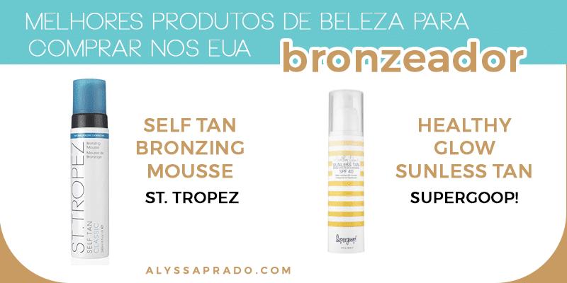 Os melhores bronzeadores para comprar nos Estados Unidos! Veja uma lista com os melhores produtos de beleza para comprar nos EUA nesse post!