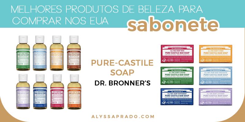O Dr. Bronner's Magic Soap é o melhor sabonete para comprar nos Estados unidos! Veja uma lista com os melhores cosméticos do país nesse post!