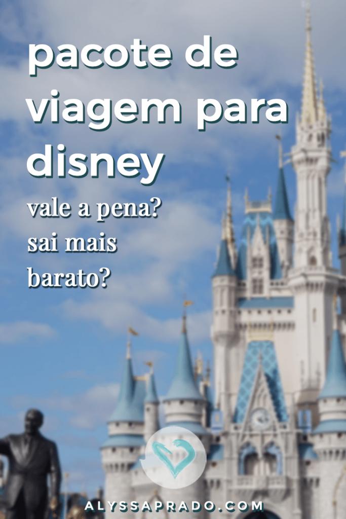 Vale mais a pena comprar pacotes de viagem para Disney ou planejar a viagem pro conta própria? Veja a comparação de vantagens, desvantagens e PREÇOS nesse post e descubra qual a melhor opção para você! #disney #orlando #florida #estadosunidos #viagem #pacotesdeviagem